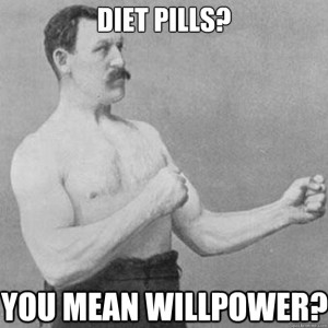 Throw away any diet pills you see, if your thinking of buying them DON'T. Honestly i could care less what happens to you, but if your smart enough to do what needs to be done your worth keeping around...